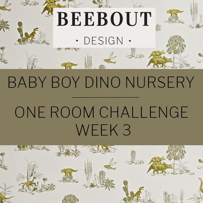 One Room Challenge Week 3 Baby Boy Dino Nursery by Beebout Design