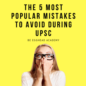 Bright Yellow Background, with woman surprised and his eyes wide open. heading talks about the 5 most popular mistakes UPSC Aspirants should avoid during UPSC Preparation.