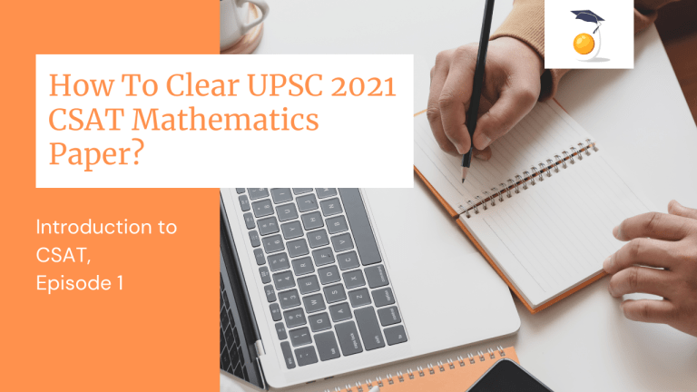 "Blog Banner for ""How To Clear UPSC 2021 CSAT Maths Paper?"""