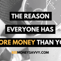 The Real Reason Everyone has More Money than You