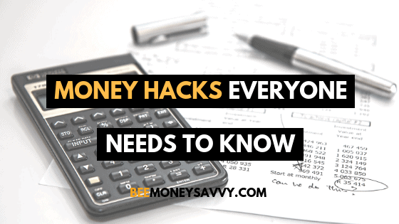 Money Hacks Everyone Needs to Know Today