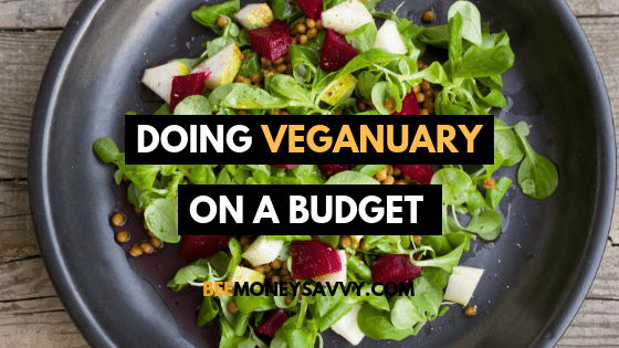 Doing Veganuary on a Budget