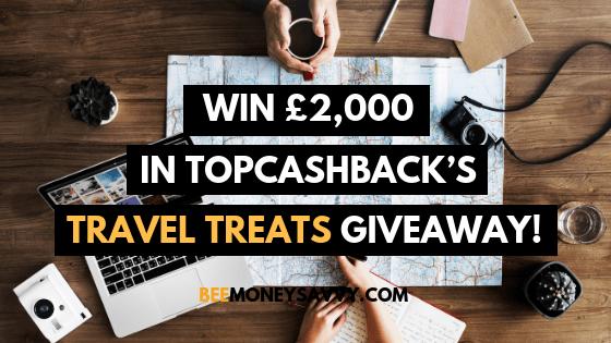 TopCashback: Travel Treats £2000 Giveaway!