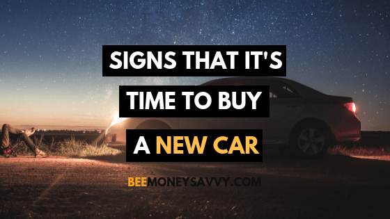 Signs that it is Time to Buy a New Car