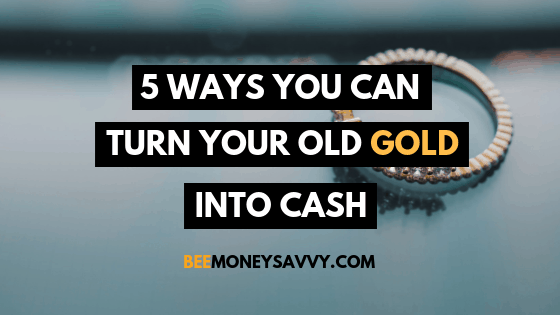 Turn Your Old Gold Jewellery Into Cash