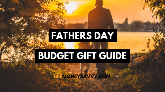 Fathers Day Budget Gift Guide