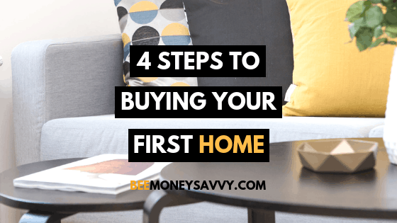 Your First Home: Steps to Buying