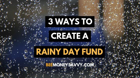 3 Ways to Create a Rainy Day Fund