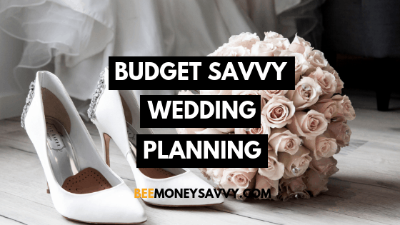 Wedding on a Budget: Planning Ahead