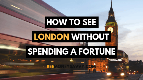 How to See London Without Spending a Fortune