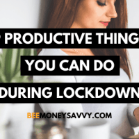 9 Productive Things You Can Do During Lockdown
