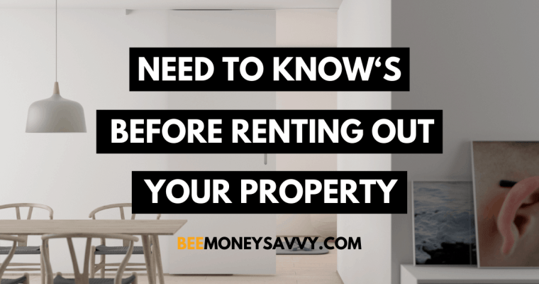 Need To Know's Before Renting Out a Property