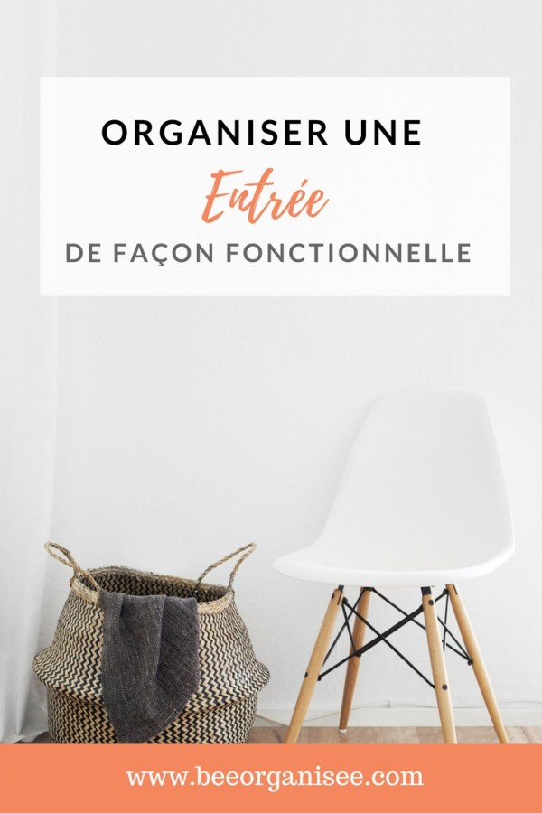 comment organiser son entr e de fa on fonctionnelle bee organis e. Black Bedroom Furniture Sets. Home Design Ideas