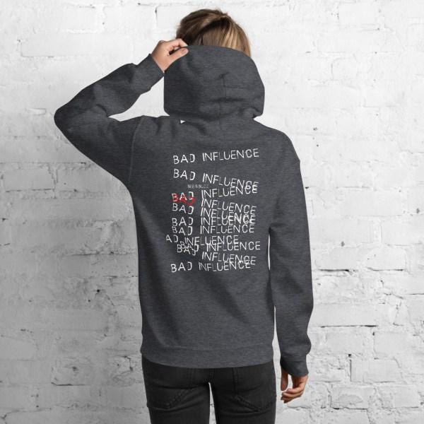 "Women hoodie ""Bad influence"" high quality"