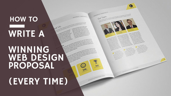 How To  Write a winning web design proposal  every time    templates      How To  Write a winning web design proposal  every time    templates