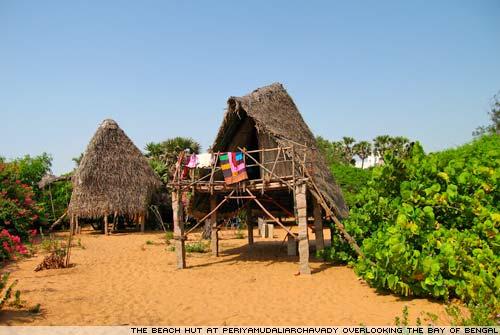 The beach hut at Auroville