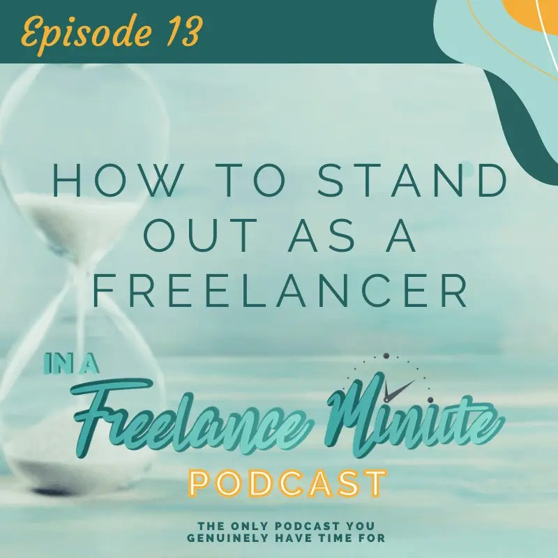 How to Stand Out as a Freelancer