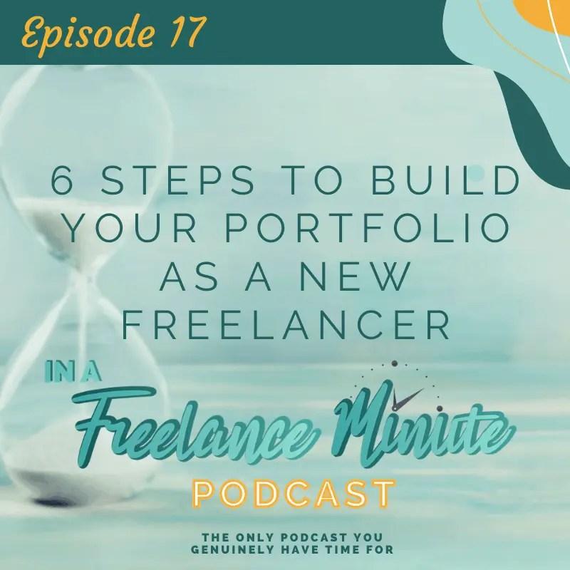 6 Steps to Build Your Portfolio as a New Freelancer