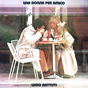 """album cover Lucio Battisti """"Una Donna per Amico"""""""