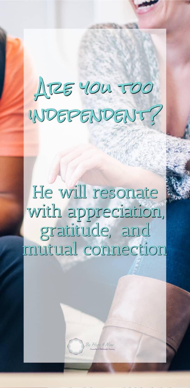 too independent