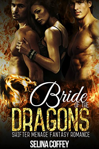 Bride of The Dragons: Shifter Menage Fantasy Romance - Review