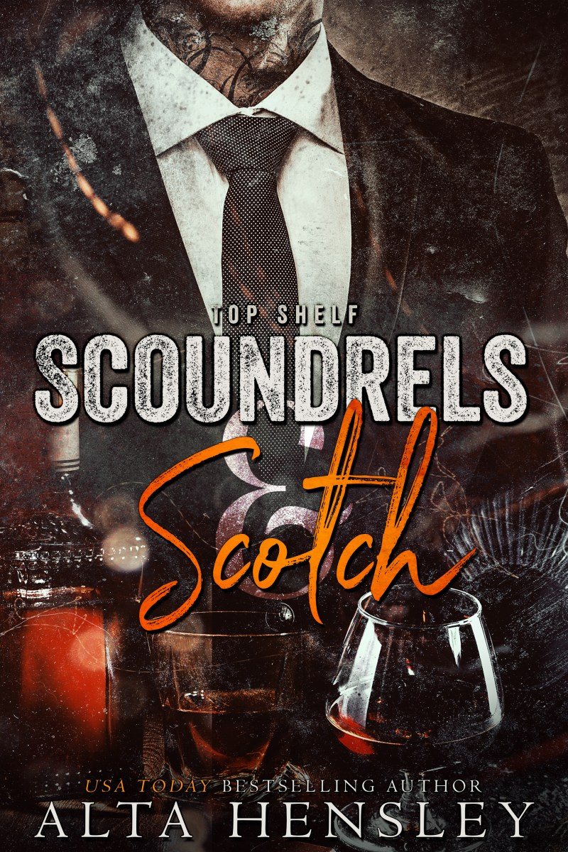 Scoundrels & Scotch