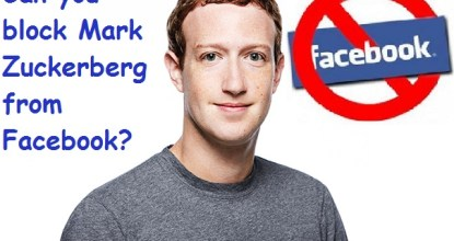 Can You Block Mark Zuckerberg on FB?  7 Behind History