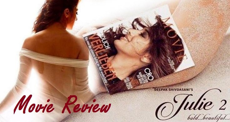 Julie 2 Review | Bold and Hot | Rating 3.5/5 1 Behind History