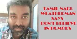 Tamil Nadu Weatherman Ends Everything 7 Behind History