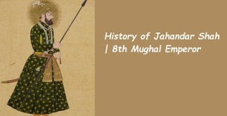 Behind the History of Jahandar Shah | 8th Mughal Emperor 2 Behind History