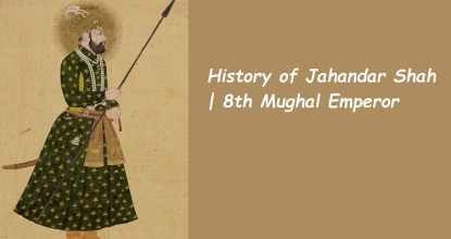 Behind the History of Jahandar Shah | 8th Mughal Emperor 19 Behind History