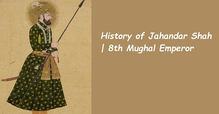 Behind the History of Jahandar Shah | 8th Mughal Emperor 1 Behind History