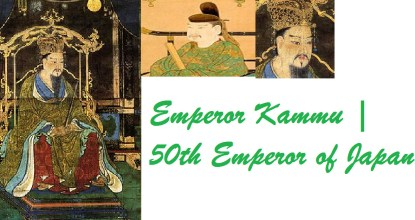 Emperor Kammu | 50th Emperor of Japan 6 Behind History