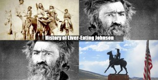 History of Liver-Eating Johnson 2 Behind History