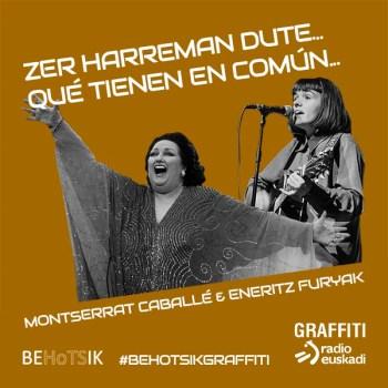 #BehotsikGraffiti Eneritz Furyak Montserrat Caballé