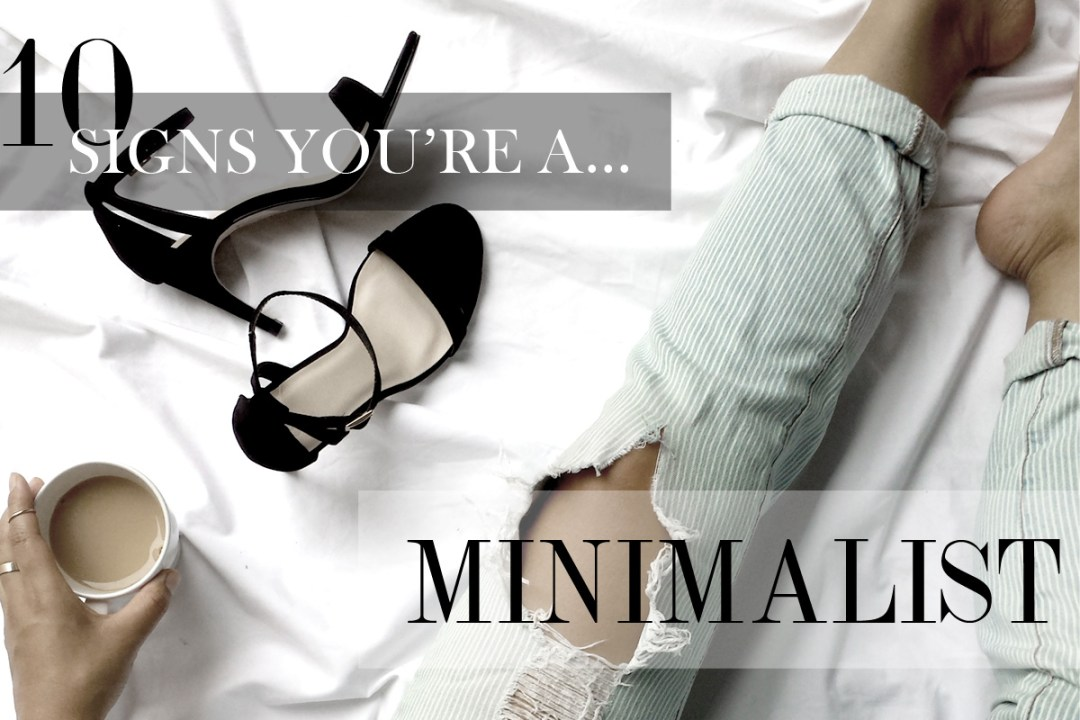 signs youre a minimalist horizontal