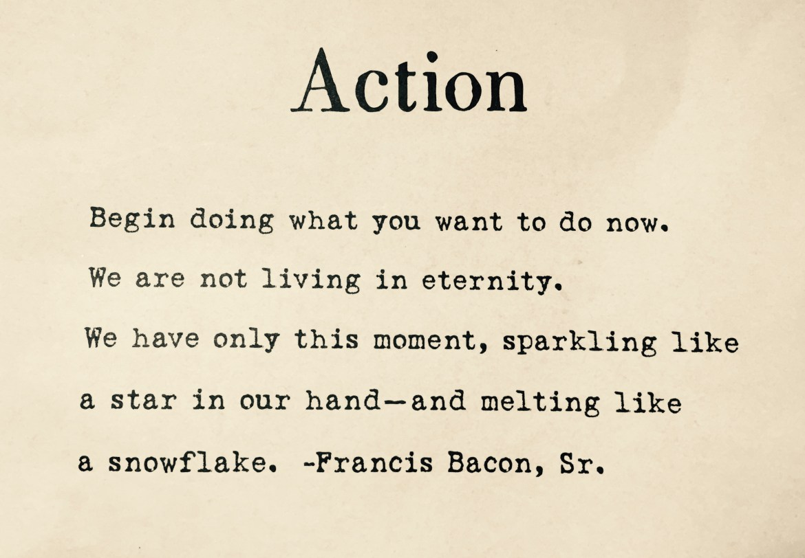 Action Quote by Francis Bacon, Sr.
