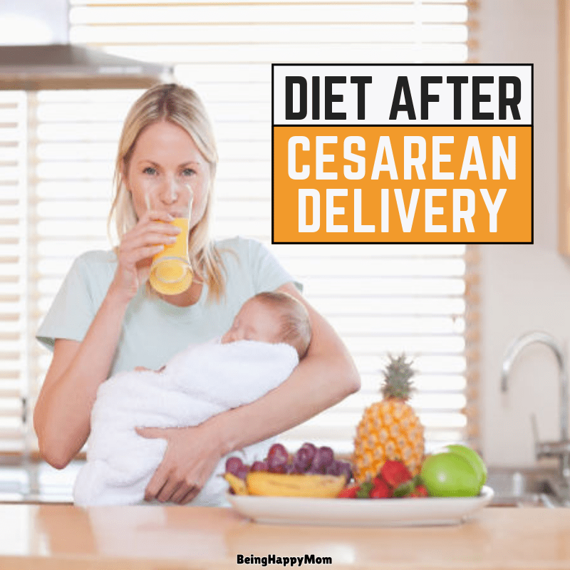 Indian Diet Plan After Cesarean Delivery