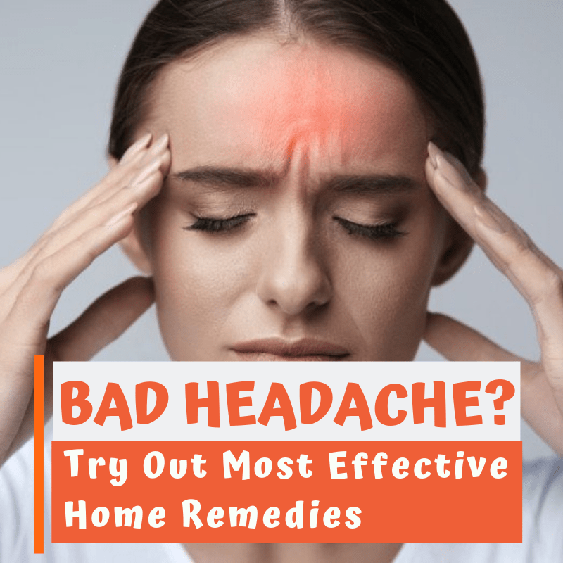 11 Home Remedies for Headache