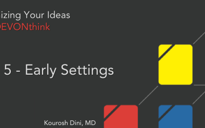 Organizing Your Ideas with DEVONthink Series (5 of 6) – Preparing Settings in DEVONthink
