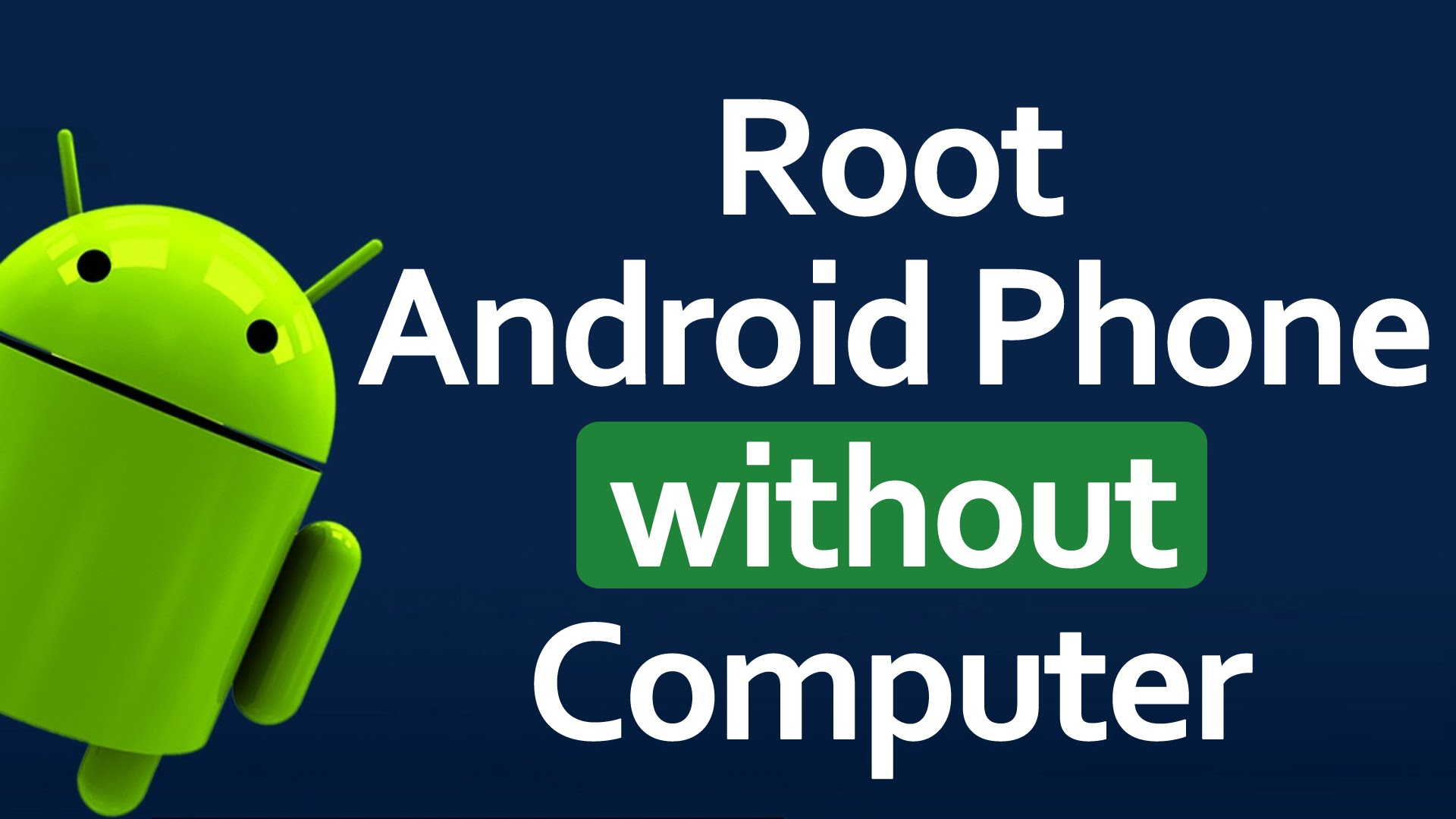 How To Root Any Android Phone - Without Pc