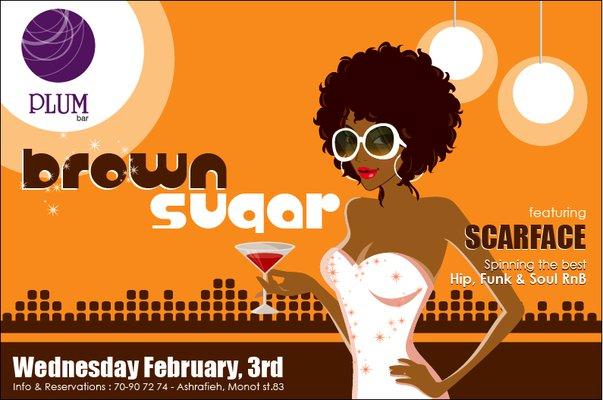 Brown Sugar Feat. SCARFACE.