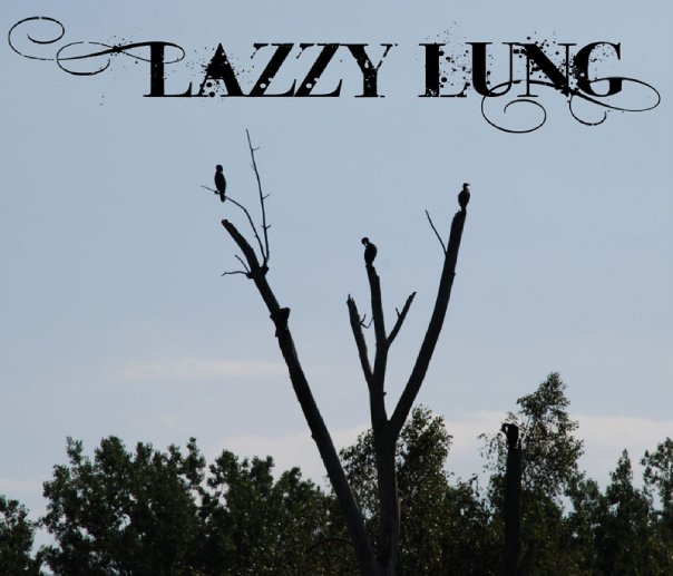 Lazzy Lung at EM Chill