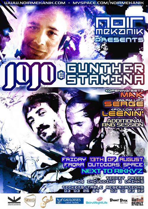 Noir Mekanik Friday 13th!Noir Mekanik pres. JOJO + GUNTHER&STAMINA at Faqra's outdoors space-Next to RIKKY'Z.