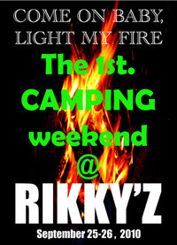 THE 1ST. CAMPING week-end at RIKKY'Z