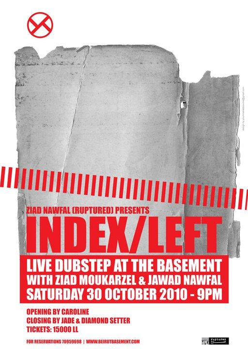 Ziad Nawfal pres. INDEX/LEFT (live) at THE BASEMENT