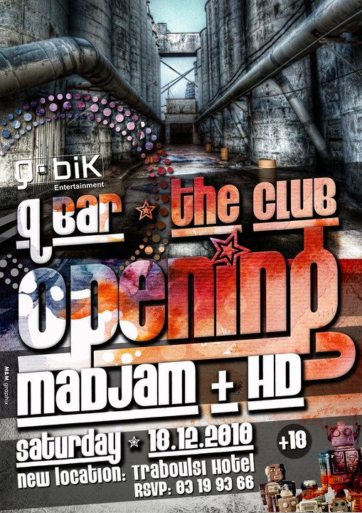 Q Bar The Club Opening With MaDJam And H'D