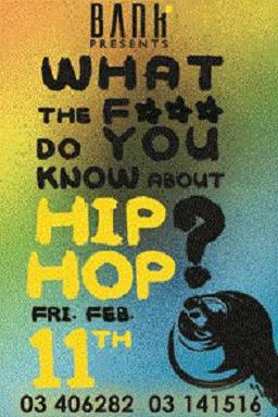 What The F*** Do You Know About Hip Hop At Bank Batroun