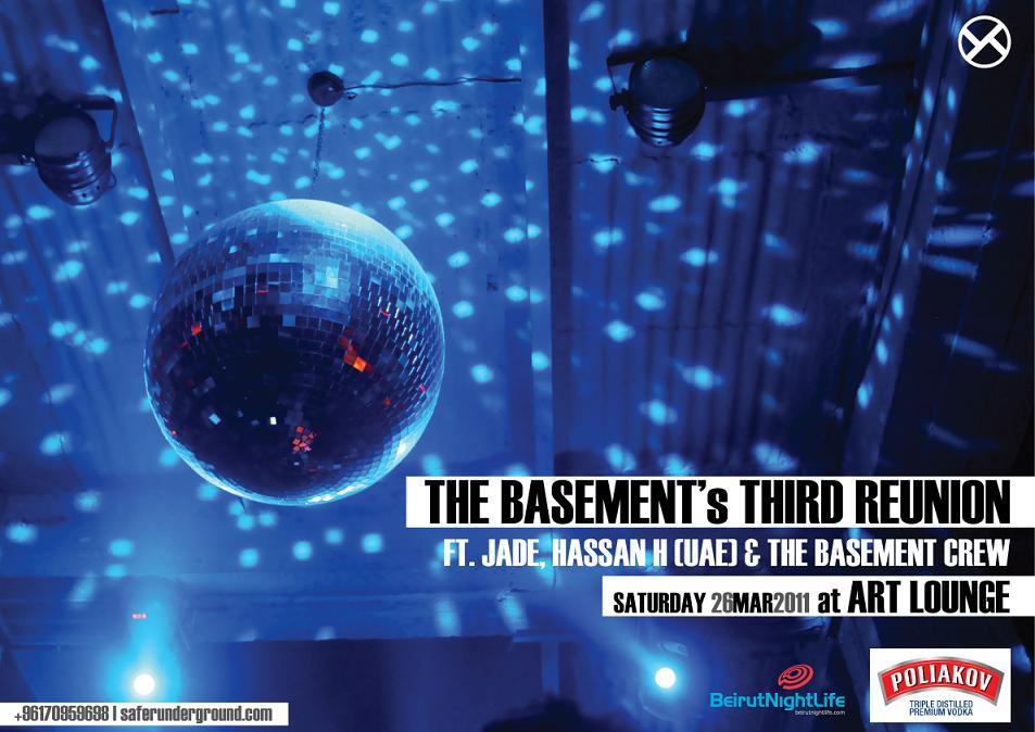 The Basement's Third Reunion At Art Lounge