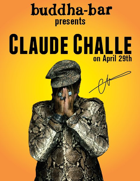 Claude Challe Exclusively At Buddha Bar